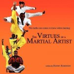 Virtues of a Martial Artist