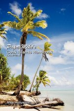 Papa Mike's Cook Islands Handbook Second Edition