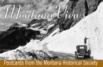 Montana Views: Postcards from the Montana Historical Society