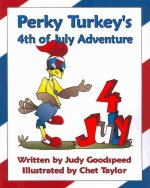 Perky Turkey's 4th of July Adventure