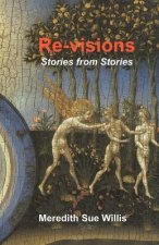 Re-Visions: Stories from Stories