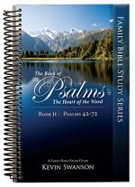 The Book of Psalms: The Heart of the Word: Book 2