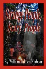 Scary People, Scary Stories