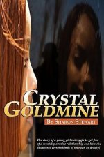 Crystal Goldmine