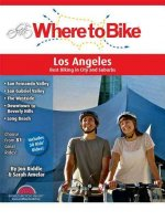Where to Los Angeles: Best Biking in City and Suburbs