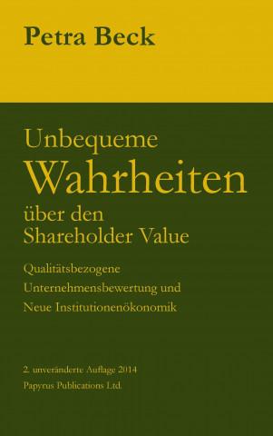 Unbequeme Wahrheiten über den Shareholder Value