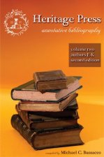 Heritage Press: Annotative Bibliography, Volume 2, Authors E-K, 2nd Edition