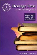 Heritage Press: Annotative Bibliography, Volume 3, Authors L-R, 2nd Edition