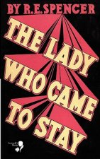 The Lady Who Came to Stay & the Elixir of Life (Lovecraft's Library)