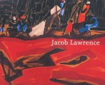 Jacob Lawrence: Moving Forward: Paintings, 1936-1999