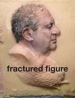 Fractured Figure: Works from the Dakis Joannou Collection