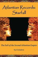 Atlantian Records Starfall: The Fall of the Second Atlantian Empire