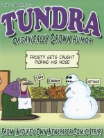 Tundra Organically Grown Humor