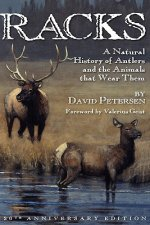 Racks: A Natural History of Antlers and the Animals That Wear Them, 20th Anniversary Edition