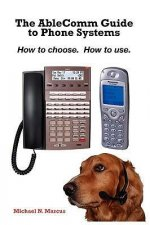 The Ablecomm Guide to Phone Systems