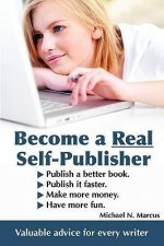 Become a Real Self-Publisher