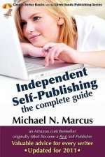 Independent Self-Publishing: The Complete Guide