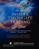 Insider Thought Trading - Life Book