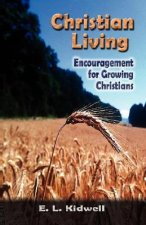 Christian Living: Encouragement for Growing Christians