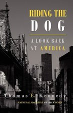 Riding the Dog: A Look Back at America