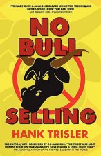 No Bull Selling: 2010 Edition