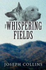 The Whispering Fields