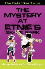 The Detective Twins: The Mystery at Etnie's Skate Park