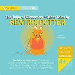 The Tailor of Gloucester + Other Tales by Beatrix Potter: The Tailor of Gloucester/The Tale of Johnny Town-Mouse/The Tale of Peter Rabbit/The Tale of