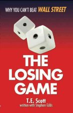 The Losing Game: Why You Can't Beat Wall Street