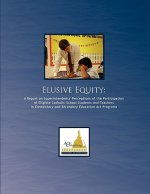 Elusive Equity: A Report on Superintendents' Perceptions of the Participation of Eligible Catholic School Students and Teachers in Ele