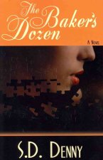 The Baker's Dozen (Peace in the Storm Publishing Presents)