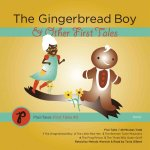 The Gingerbread Boy & Other First Tales