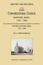 History and Records of the First Congregational Church, Hanover, Mass., 1727-1865