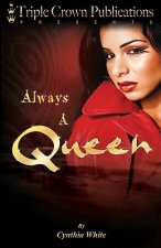 Always a Queen: Triple Crown Publications Presents