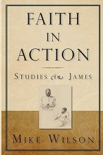 Faith in Action, Studies in James