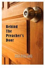 Behind the Preacher's Door