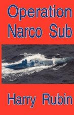 Operation Narco Sub