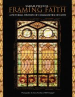 Framing Faith: A Pictorial History of Communities of Faith