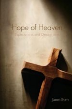 Hope of Heaven: Expectations and Descriptions