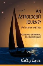 An Astrologer's Journey My Life with the Stars