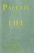 Palette of Life: New and Collected Poems