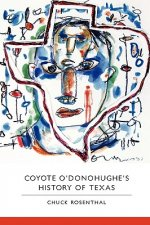 Coyote O'Donohughe's History of Texas