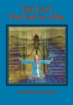 You Can't Put God in a Box
