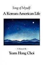 Song of Myself: A Korean-American Life