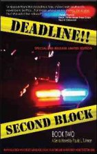 Deadline!!: Second Block, Book 2