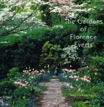 The Gardens of Florence Everts
