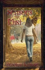 Seasons in the Mist: Seasons of Destiny Book One