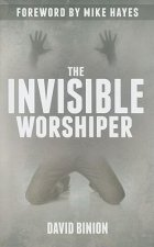 The Invisible Worshiper
