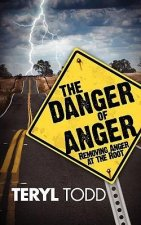 The Danger of Anger