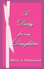 A Diary for My Daughters